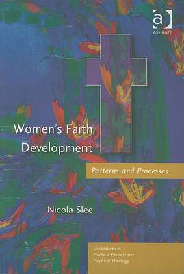 Women's Faith Development: Patterns and Processes