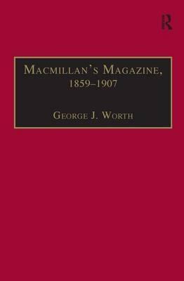 Macmillan's Magazine, 1859-1907: No Flippancy or Abuse Allowed
