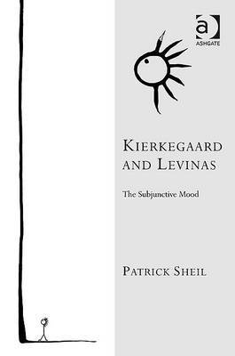Kierkegaard and Levinas: The Subjunctive Mood