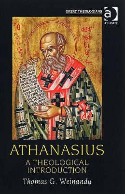 Athanasius: A Theological Introduction