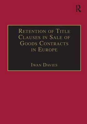 Retention of Title Clauses in Sale of Goods Contracts in Europe