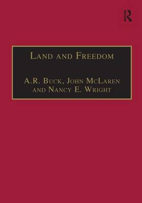 Land and Freedom: Law Property Rights and the British Diaspora
