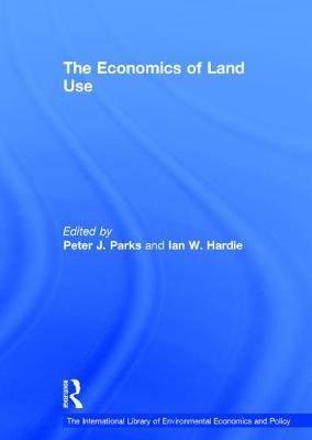 The Economics of Land Use