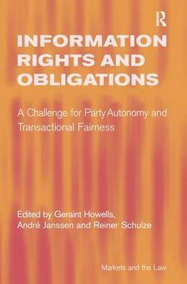 Information Rights and Obligations: A Challenge for Party Autonomy and Transactional Fairness