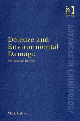 Deleuze and Environmental Damage: Violence of the Text