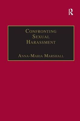Confronting Sexual Harassment: The Law and Politics of Everyday Life