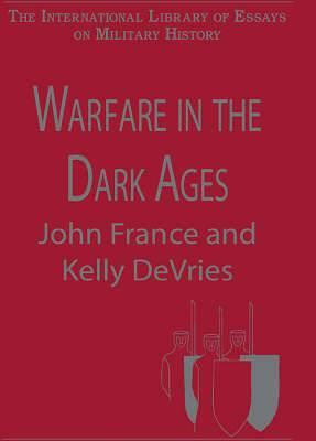 Warfare in the Dark Ages