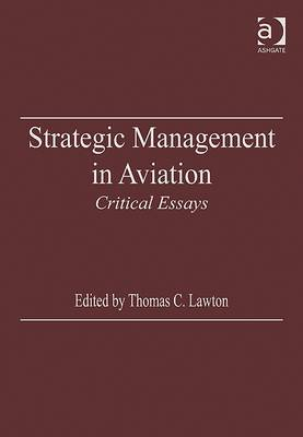 Strategic Management in Aviation: Critical Essays