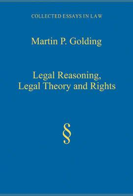 Legal Reasoning, Legal Theory and Rights