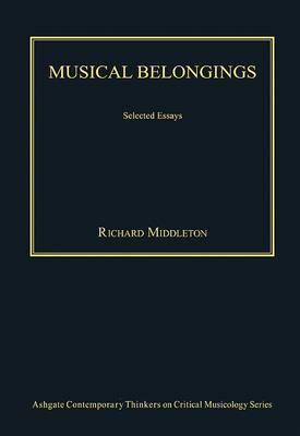 Musical Belongings: Selected Essays