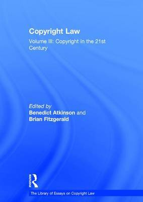 Copyright Law: Volume III: Copyright in the 21st Century