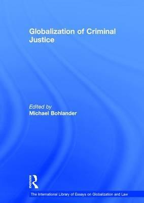 Globalization of Criminal Justice