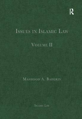 Issues in Islamic Law: Volume II