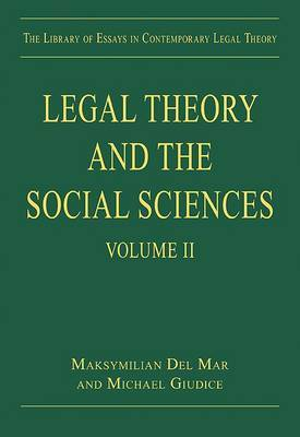 Legal Theory and the Social Sciences: Volume II