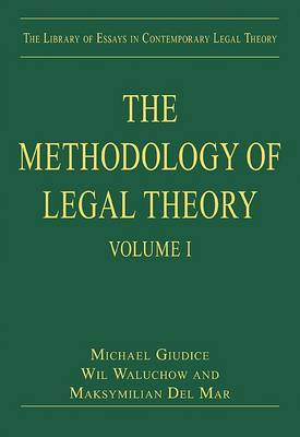 The Methodology of Legal Theory: Volume 1
