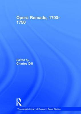 Opera Re-Made, 1700-1750