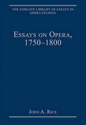 Essays on Opera, 1750-1800