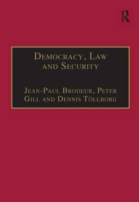 Democracy, Law and Security: Internal Security Services in Contemporary Europe