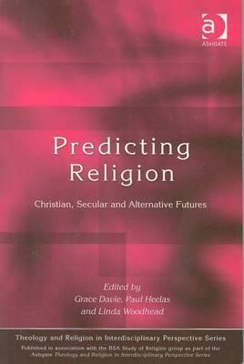 Predicting Religion: Christian, Secular and Alternative Futures