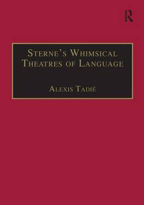 Sterne's Whimsical Theatres of Language: Orality, Gesture, Literacy