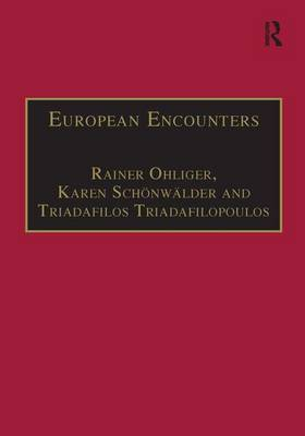 European Encounters: Migrants, Migration and European Societies Since 1945