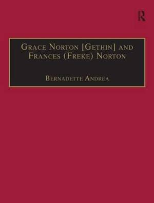 Grace Norton [Gethin] and Frances (Freke) Norton: Part 2, Volume 9: Printed Writings 1641-1700