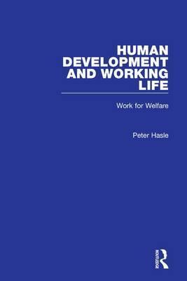 Human Development and Working Life: Work for Welfare