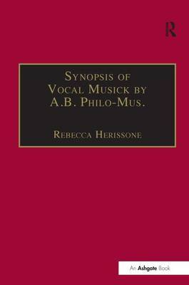 Synopsis of Vocal Musick by A.B. Philo-Mus.