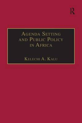 Agenda Setting and Public Policy in Africa