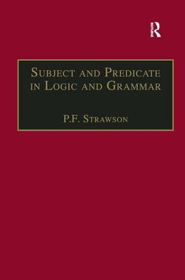 Subject and Predicate in Logic and Grammar