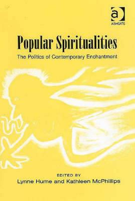 Popular Spiritualities: The Politics of Contemporary Enchantment