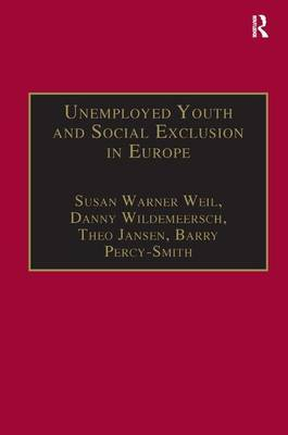 Unemployed Youth and Social Exclusion in Europe: Learning for Inclusion?