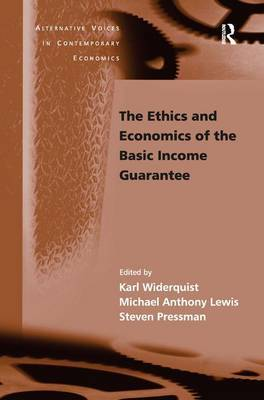 The Ethics and Economics of the Basic Income Guarantee