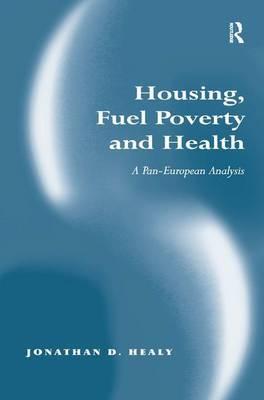 Housing, Fuel Poverty, and Health: A Pan-European Analysis
