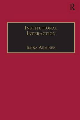 Institutional Interaction: Studies of Talk at Work