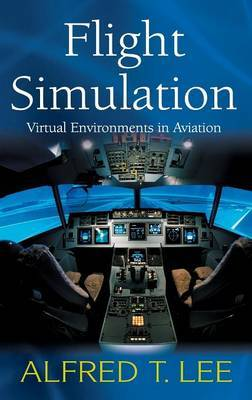 Flight Simulation: Virtual Environments in Aviation
