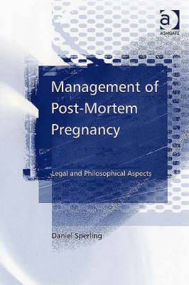Management of Post-Mortem Pregnancy