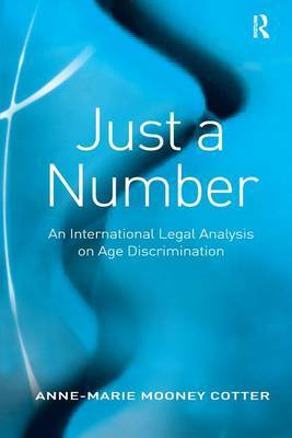 Just a Number: An International Legal Analysis on Age Discrimination