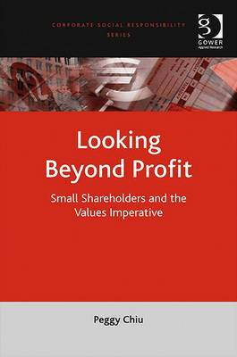 Looking Beyond Profit: Small Shareholders and the Values Imperative
