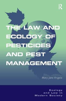 The Law and Ecology of Pesticides and Pest Management