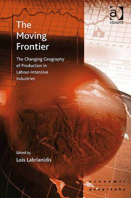 The Moving Frontier: The Changing Geography of Production in Labour-intensive Industries
