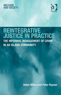 Reintegrative Justice in Practice: The Informal Management of Crime in an Island Community