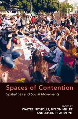 Spaces of Contention: Spatialities and Social Movements