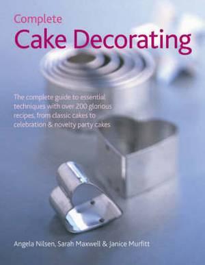 Complete Cake Decorating
