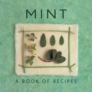 Mint: A Book of Recipes