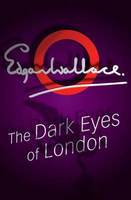 The Dark Eyes of London
