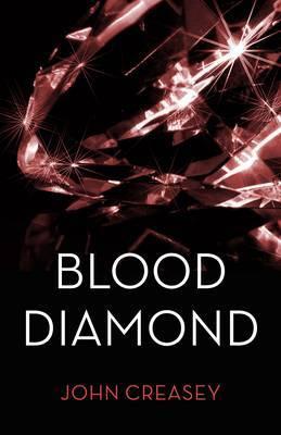 The Blood Diamond: (Writing as Anthony Morton)