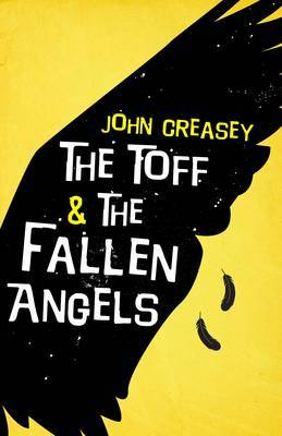 The Toff and the Fallen Angels
