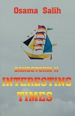 Sandstorm II - Interesting Times