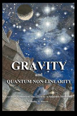 Gravity and Quantum Non-Linearity